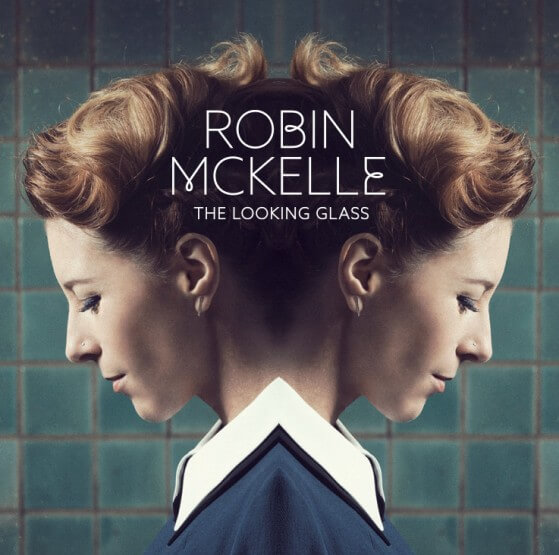 Robin-Mckelle-The-Looking-Glass-New-album-2016-2